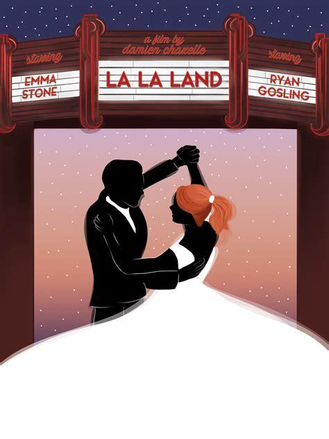 Plakat La La Land by La La Land Poster On Behance
