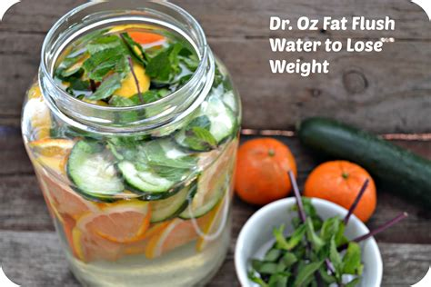 Dr Oz Detox Diet Water by Dr Oz Flush Drink To Lose Weight Flush Your System