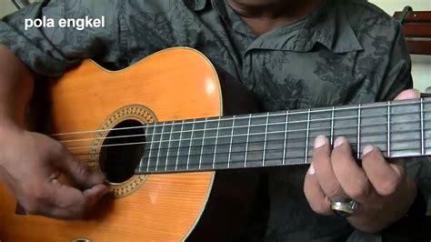 tutorial belajar melodi guitar belajar gitar melodi keroncong engkel ke dobel chords