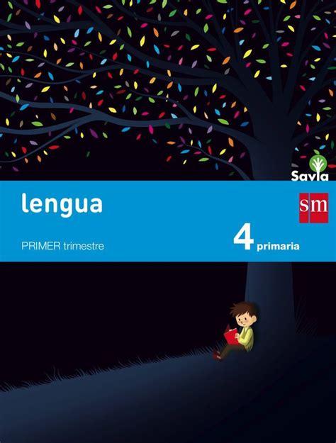 libro savia lengua 5 educacin 10 best images about libros de texto lengua primaria proyecto savia sm on libros
