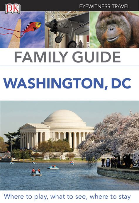 family guide washington dc eyewitness travel family