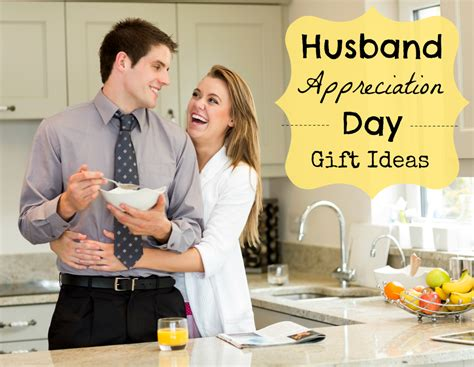 day husband husband appreciation day gift ideas aa gifts baskets