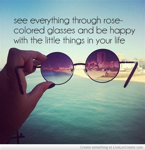 colored glasses quotes quotes about colored glasses 33 quotes