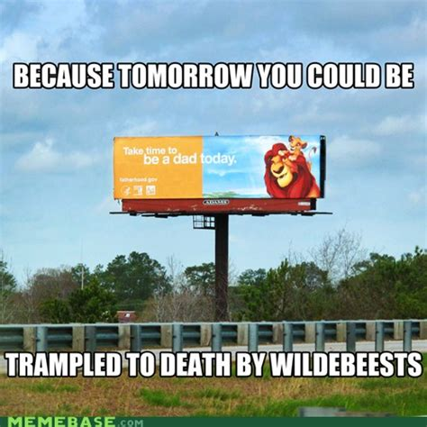 Billboard Meme - 16 lion king billboard memebase com orlando weekly photo