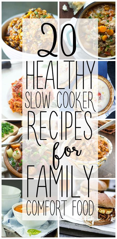 family comfort 20 healthy slow cooker recipes for family comfort food