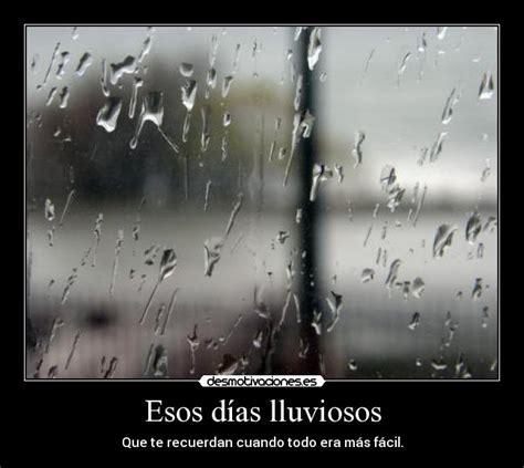 imagenes y frases de buenos dias lluvioso esos d 237 as lluviosos desmotivaciones