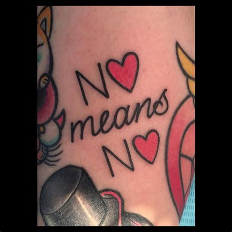 ashley love tattoo quot no means no quot feminist tattoos