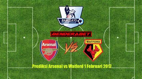 arsenal watford head to head prediksi arsenal vs watford 1 februari 2017 bandar bola