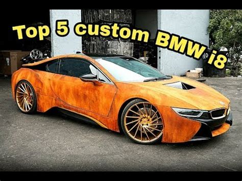 modified bmw i8 rusted bmw i8 top 5 custom modified bmw i8