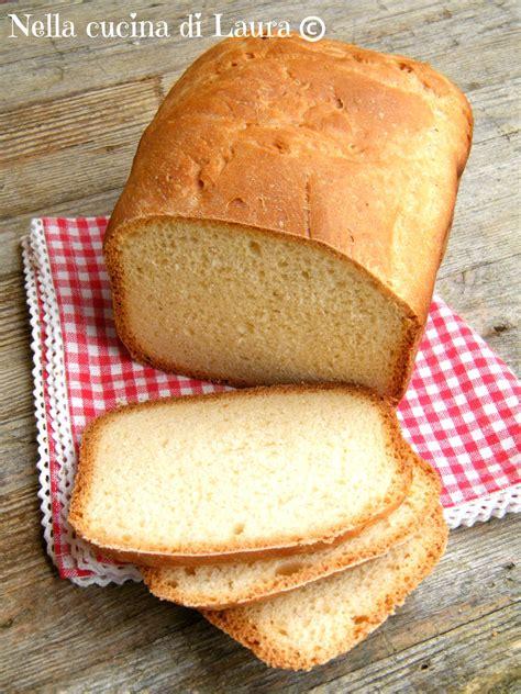 pane al latte fatto in casa pane al latte ricetta per la macchina pane