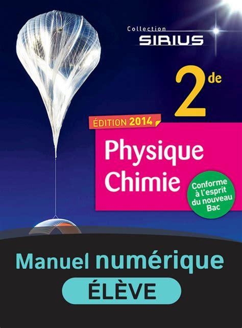 physique chimie 2de sirius physique chimie 2de manuel num 233 rique 233 l 232 ve 9782091132143 201 ditions nathan