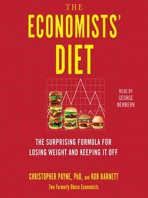 the economists diet the surprising formula for losing weight and keeping it books the economists diet by christopher payne 183 overdrive