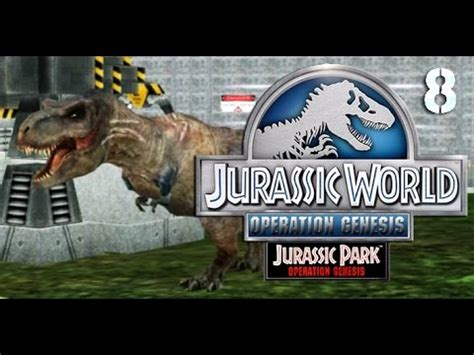 jurassic park operation genesis jurassic world tyrannosaurus jurassic world operation genesis episode