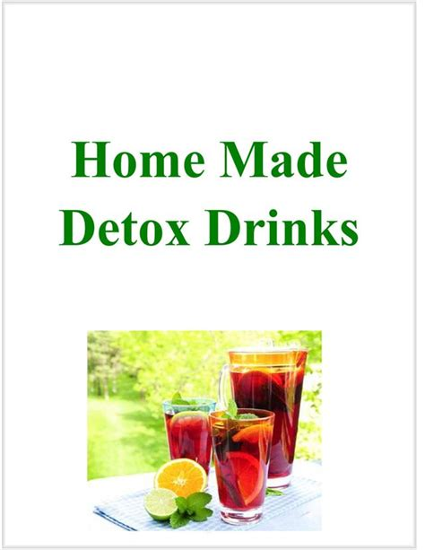 Gaiam 3 Day Detox by Home Made Detox Drinks Ebook Tips Cleanse