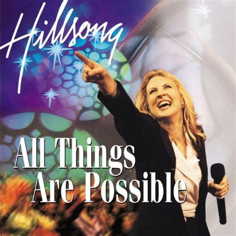 download mp3 album hillsong jesusfreakhideout com hillsong quot all things are possible