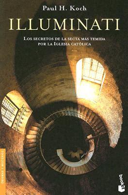 libri illuminati illuminati los secretos de la secta temida por la
