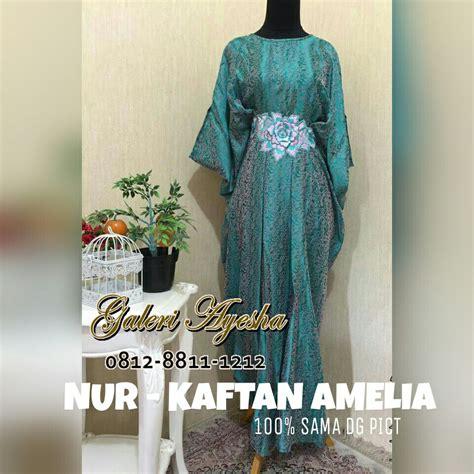 Kaftan Amelia kaftan pesta amelia bisa dicicil untuk baju lebaran 2017