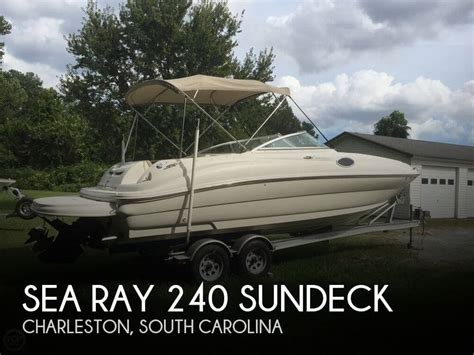 sea ray boats for sale south carolina sea ray 240 sundeck for sale in charleston sc for 24 500