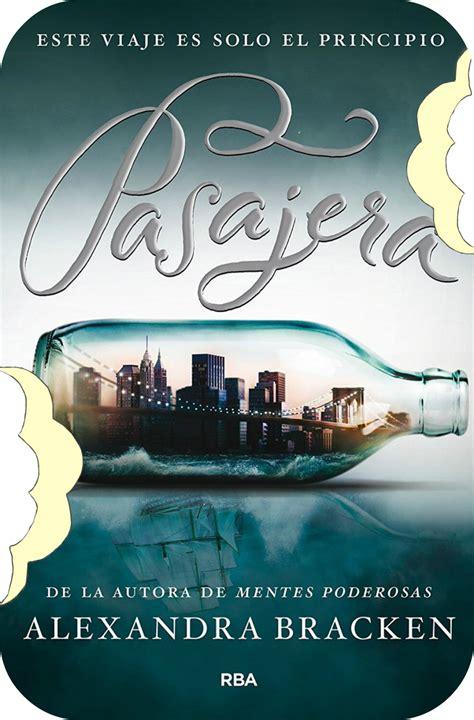 libro passenger devorador de libros pasajera 1 alexandra bracken