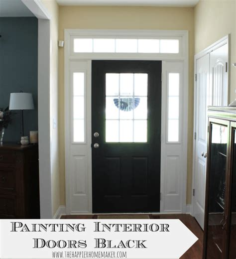 Painting Doors Black by Painting Interior Doors Black The Happier Homemaker