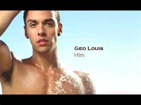 geo louis him youtube
