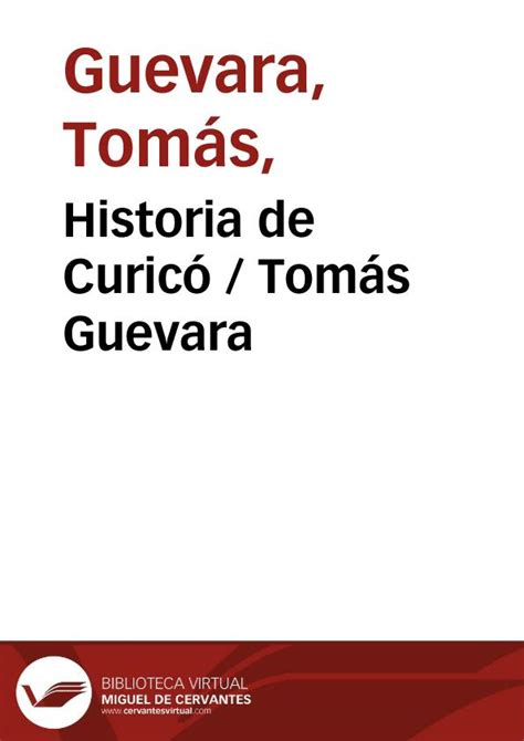historias de terramar obra 8445076213 historia de curic 243 tom 225 s guevara biblioteca virtual miguel de cervantes