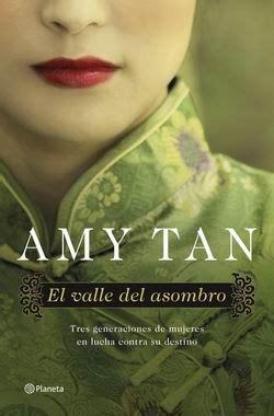 libro the valley of amazement rese 241 a el valle del asombro de amy tan mi rinc 243 n en las nubes