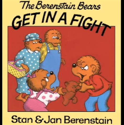 getting books the berenstain bears get in a fight living books wiki