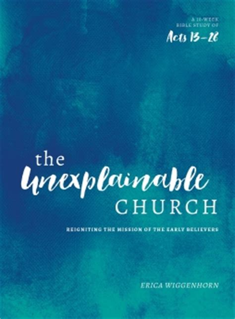 acts lifechange books the unexplainable church mp newsroom