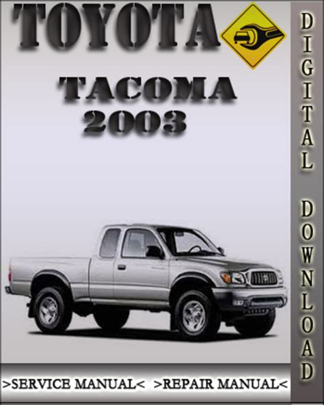 free service manuals online 1997 toyota t100 regenerative braking 2003 toyota tacoma factory service manual service repair autos post