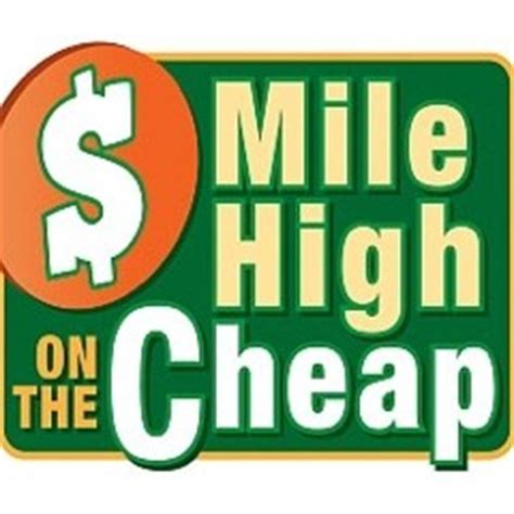 travel on the cheap the mile high cheapskates the