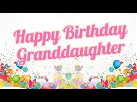 happy birthday granddaughter   great birthday wishes dear