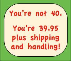 40th Birthday Humor Quotes 40th Birthday Jokes Quotes Quotesgram