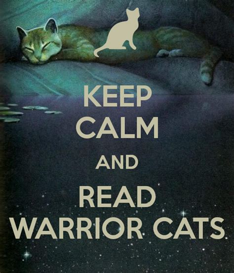 how to live like your cat books warrior cats book series images keep calm and read warrior