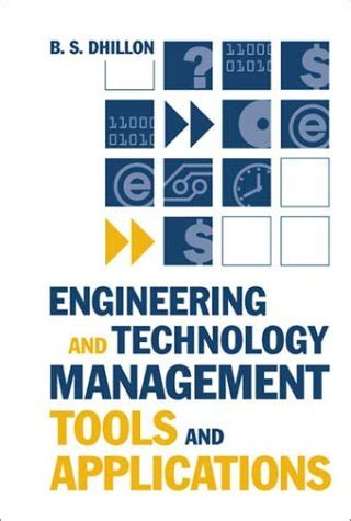 Mba Engineering And Technology Management by Engineering And Technology Management Tools And