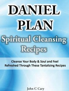 Spiritual Detox Diet Plan by 1000 Images About The Daniel Plan On Daniel