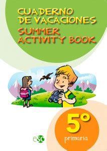 cuaderno de vacaciones para 841629058x cuaderno de vacaciones 5 186 editora sc