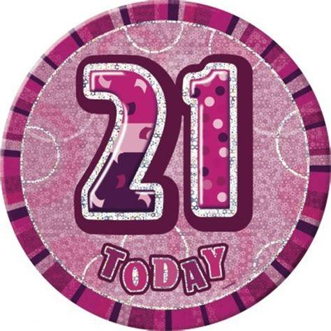 21 Geburtstag Bilder by Glitzer Button 21 Geburtstag Pink