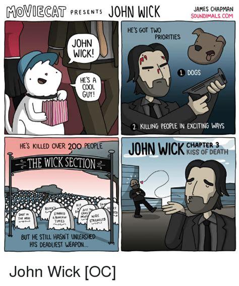 John Wick Memes - movoecat presents john wick soundimalscom james chapman he s got two priorities john wick dogs