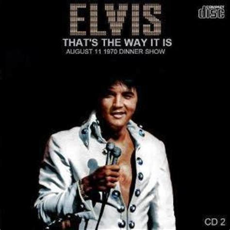 elvis presley ive lost you thats the way it is 1970 elvis presley 1970 that s the way it is the complete