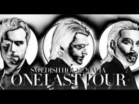 swedish house mafia one swedish house mafia the soundtrack to one last tour youtube