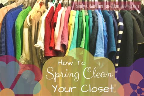 How To Clean Out Your Wardrobe by How To Clean Out Your Wardrobe Adornabelle