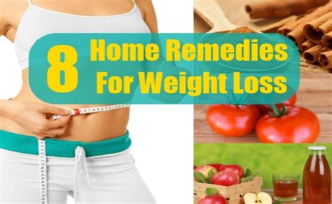 8 weight loss home remedies treatments and cure
