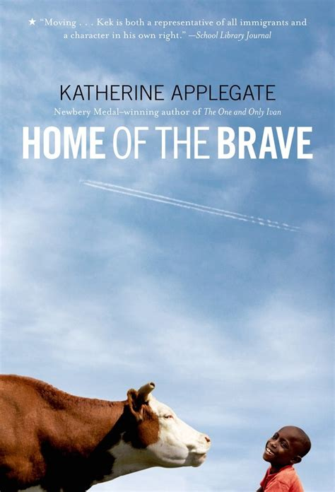 home of the brave katherine applegate macmillan