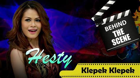 download mp3 nella kharisma klepek klepek hesty behind the scenes video klip karaoke klepek