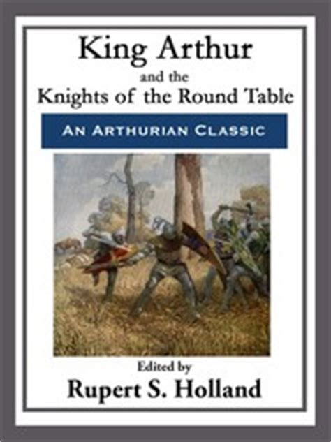 arthur and the end of all magic books king arthur and the knights of the table ebook by
