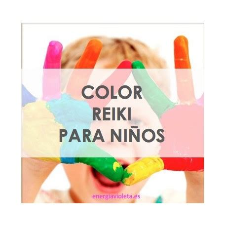 reiki colors color reiki para ni 209 os