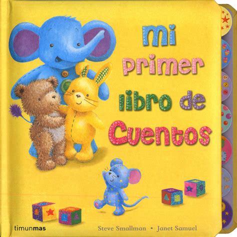 libro cuentos para nios de mi primer libro de cuentos steve smallman comprar el libro