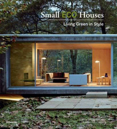 Small Eco Houses by Small Oregon Coast Garden House By Obie Bowman Small