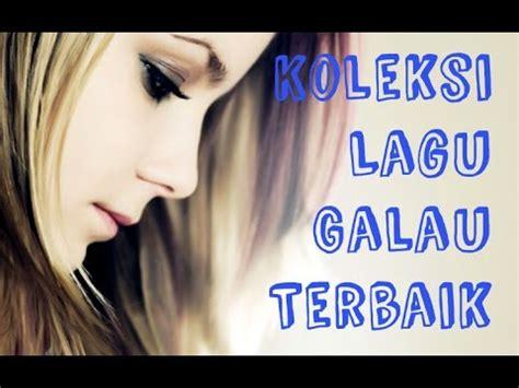 lagu lagu galau apew pasundan 17 koleksi lagu galau terbaik full album lagu pop indonesia